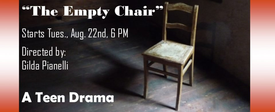 THE EMPTY CHAIR DRAMA TEEN 2017.18